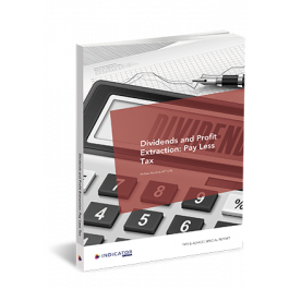 Dividends and Profit Extraction: Pay Less Tax